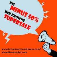 Der BROWNZ SUPERSALE - bis minus 50 %